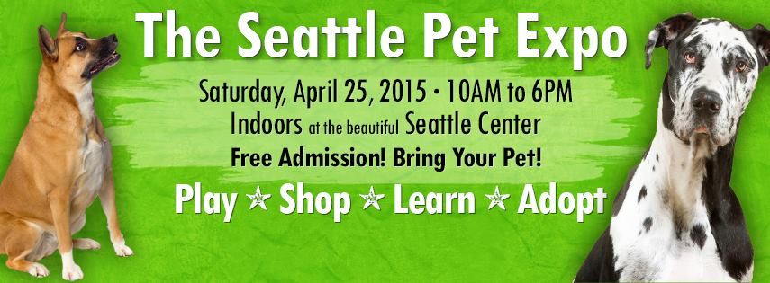 VISIT US AT THE EXPO   More Info at:  www.seattlepetexpo.com